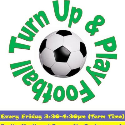 Information Poster about 'Turn up and Play Football' session
